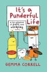 It's a Punderful Life: A fun collection of puns and wordplay Cover Image