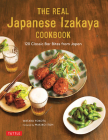 The Real Japanese Izakaya Cookbook: 120 Classic Bar Bites from Japan Cover Image