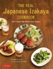 The Real Japanese Izakaya Cookbook: 120 Classic Bar Bites from Japan Cover Image