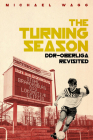 The Turning Season: DDR-Oberliga Revisited Cover Image