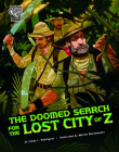 The Doomed Search for the Lost City of Z Cover Image