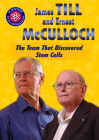 James Till and Ernest McCulloch: The Team That Discovered Stem Cells Cover Image