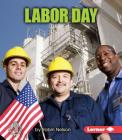Labor Day (First Step Nonfiction) Cover Image