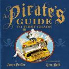 A Pirate's Guide to First Grade Cover Image