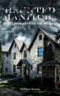 Haunted Manitoba: Ghost Stories from the Prairies Cover Image
