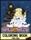 Halloween Coloring Book for Kids Ages 4-8: Kids Halloween Book, Pumpkin Coloring, Witches, Ghost, Bats and more for Ages 4-8, Children's Coloring Book Cover Image