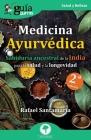 GuíaBurros: Medicina Ayurvédica: Sabiduría ancestral de la India para la salud y la longevidad Cover Image