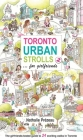 Toronto Urban Strolls 2... for Girlfriends: The Girlfriends-Tested Guide to Exciting Walks in Toronto Cover Image