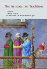 The Aristotelian Tradition: Aristotle's Works on Logic and Metaphysics and Their Reception in the Middle Ages (Papers in Mediaeval Studies #28) Cover Image