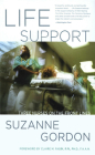 Life Support: Three Nurses on the Front Lines (Culture and Politics of Health Care Work) Cover Image