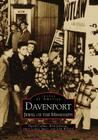 Davenport: Jewel of the Mississippi (Images of America (Arcadia Publishing)) Cover Image