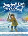 Baseball Bats for Christmas Cover Image