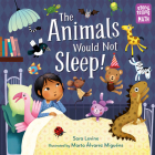 The Animals Would Not Sleep! (Storytelling Math #2) Cover Image