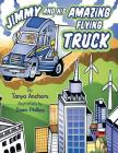 Jimmy and His Amazing Flying Truck Cover Image