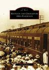 Mattoon and Charleston Area Railroads (Images of Rail) Cover Image
