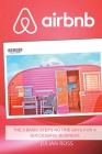 Airbnb: The 5 Basic Steps no One Says for a Successful Business Cover Image