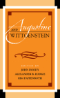 Augustine and Wittgenstein (Augustine in Conversation: Tradition and Innovation) Cover Image