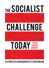 The Socialist Challenge Today: Syriza, Corbyn, Sanders Cover Image