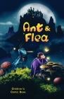 Ant & Flea: Children's comic book Cover Image