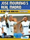 Jose Mourinho's Real Madrid - A Tactical Analysis: Defending Cover Image