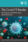The Covid-19 Reader: The Science and What It Says About the Social Cover Image