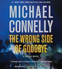 The Wrong Side of Goodbye (Harry Bosch) Cover Image