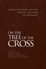 On the Tree of the Cross: Georges Florovsky and the Patristic Doctrine of Atonement Cover Image