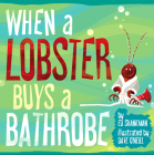 When a Lobster Buys a Bathrobe (Shankman & O'Neill) Cover Image