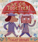 We Go Together!: A Curious Selection of Affectionate Verse Cover Image