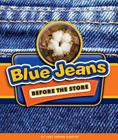 Blue Jeans Before the Store Cover Image
