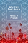 Believing in South Central: Everyday Islam in the City of Angels Cover Image