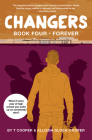 Changers Book Four: Forever Cover Image