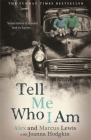 Tell Me Who I Am: Sometimes it's Safer Not to Know Cover Image
