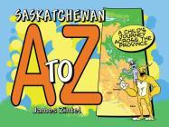 Saskatchewan A to Z Cover Image