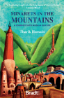 Minarets in the Mountains: A Journey Into Muslim Europe Cover Image