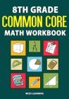 8th Grade Common Core Math Workbook Cover Image