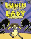 Lunch Lady and the Mutant Mathletes Cover Image