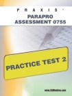 Praxis Parapro Assessment 0755 Practice Test 2 Cover Image