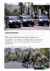 Wie Kann Deutschland Seine Polizei VOR Angriffen Von Storern Wirksam(er) Schutzen? Cover Image