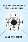 Samuel Johnson's Eternal Return Cover Image