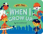 When I Grow Up (Who's That?) Cover Image