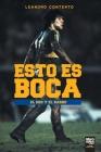 Esto Es Boca: El Oro Y El Barro Cover Image