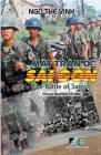 Mặt Trận Ở Sài Gòn / The Battle Of Saigon - Bilingual (Vietnamese/English) - Second Edition Cover Image