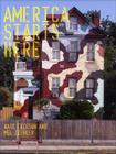 America Starts Here: Kate Ericson and Mel Ziegler Cover Image
