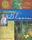 Continuous Bloom: A Month-By-Month Guide to Nonstop Color in the Perennial Garden Cover Image
