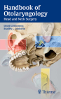 Handbook of Otolaryngology: Head and Neck Surgery Cover Image