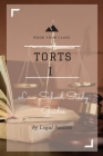 Law School Study Guides: Torts I Outline Cover Image