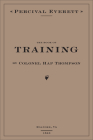 The Book of Training by Colonel Hap Thompson of Roanoke, Va, 1843: Annotated from the Library of John C. Calhoun Cover Image