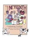 Juneteenth, Celebrating Freedom Cover Image