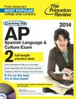 Cracking the AP Spanish Language & Culture Exam [With CDROM] Cover Image